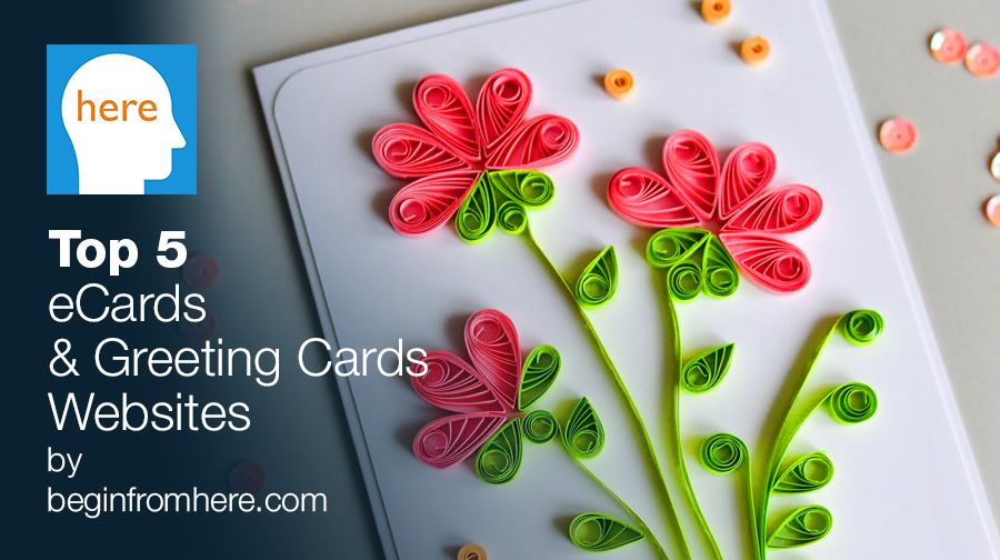 Top 5 ecards greeting cards websites begin from here top 5 ecards greeting cards websites m4hsunfo